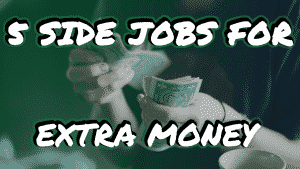 5 Side Jobs to Earn Money Online in 2020